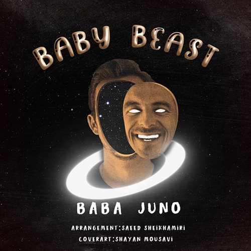 دانلود آهنگ جدید باباجونو به نام Baby Beast