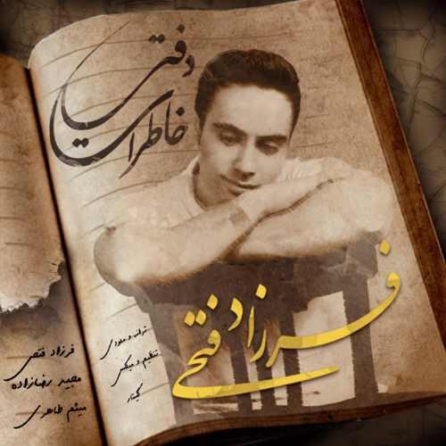 دانلود آهنگ جدید فرزاد فتحی به نام دفتر خاطرات