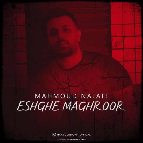 دانلود آهنگ جدید محمود نجفی به نام عشق مغرور