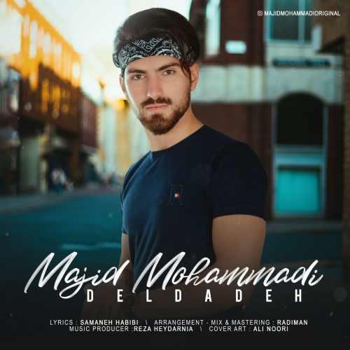 دانلود آهنگ جدید مجید محمدی به نام دلداده