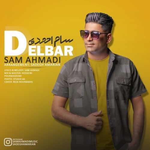 دانلود آهنگ جدید سام احمدی به نام دلبر