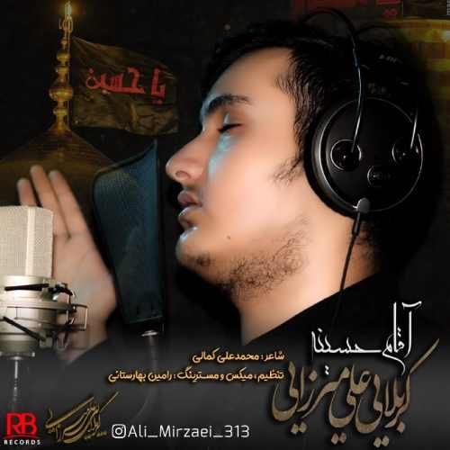 دانلود آهنگ جدید علی میرزایی به نام آقام حسینه