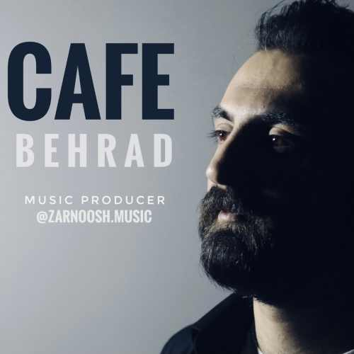 دانلود آهنگ جدید بهراد به نام کافه