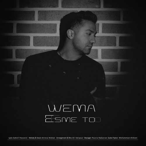 دانلود آهنگ جدید WeMa به نام اسم تو