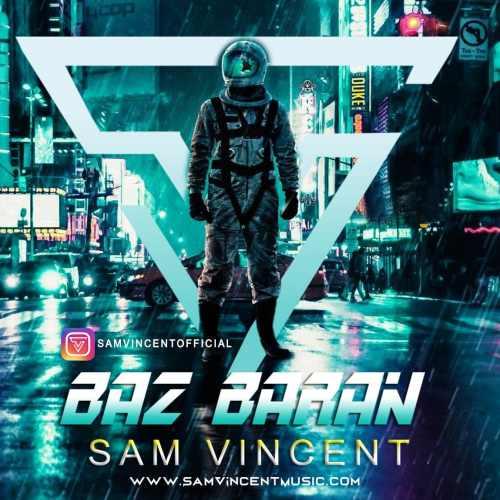دانلود آهنگ جدید سم وینسنت به نام باز باران