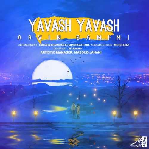 دانلود آهنگ جدید آروین صمیمی به نام یواش یواش